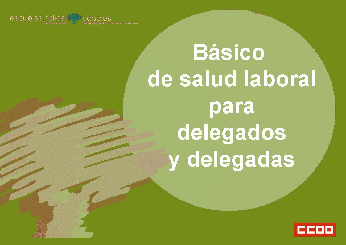 Básico de salud laboral para delegados y delegadas