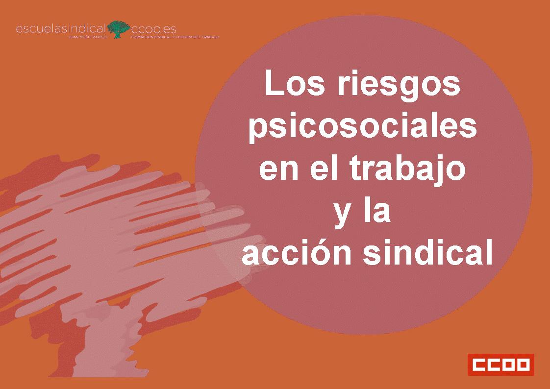 Los riesgos psicosociales en el trabajo y la acción sindicla