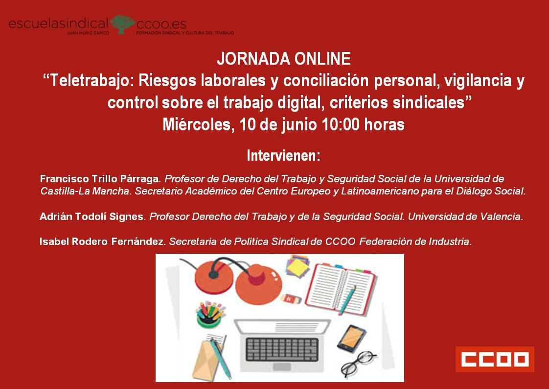 Teletrabajo: Riesgos laborales y conciliación personal, vigilancia y control sobre el trabajo digital, criterios sindicales