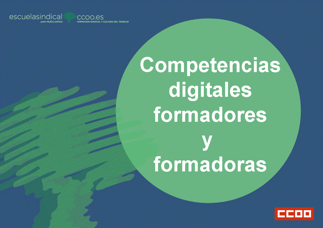 Competencias digitales para formadores y formadoras sindicales  CCOO