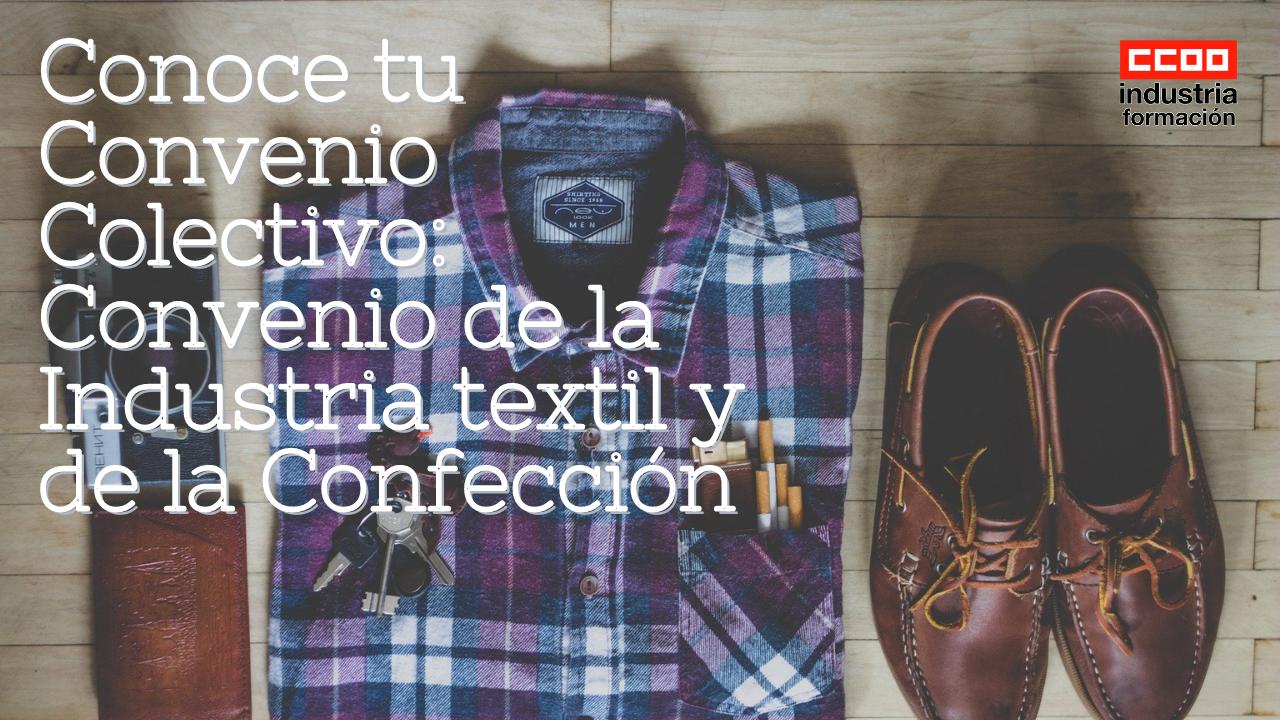 Conoce tu Convenio Colectivo: Convenio de la Industria textil y de la Confección