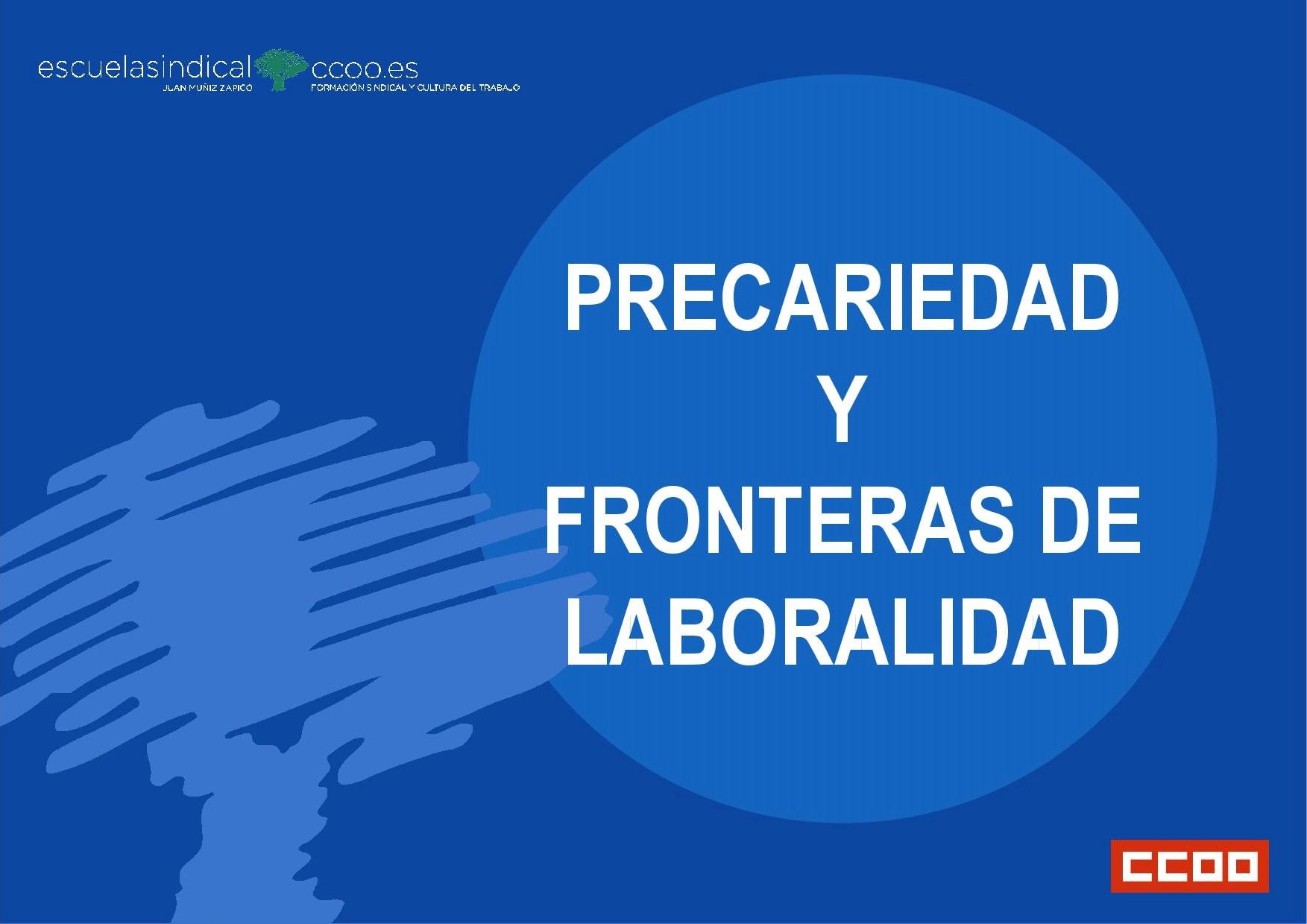 Precariedad y fronteras de laboralidad