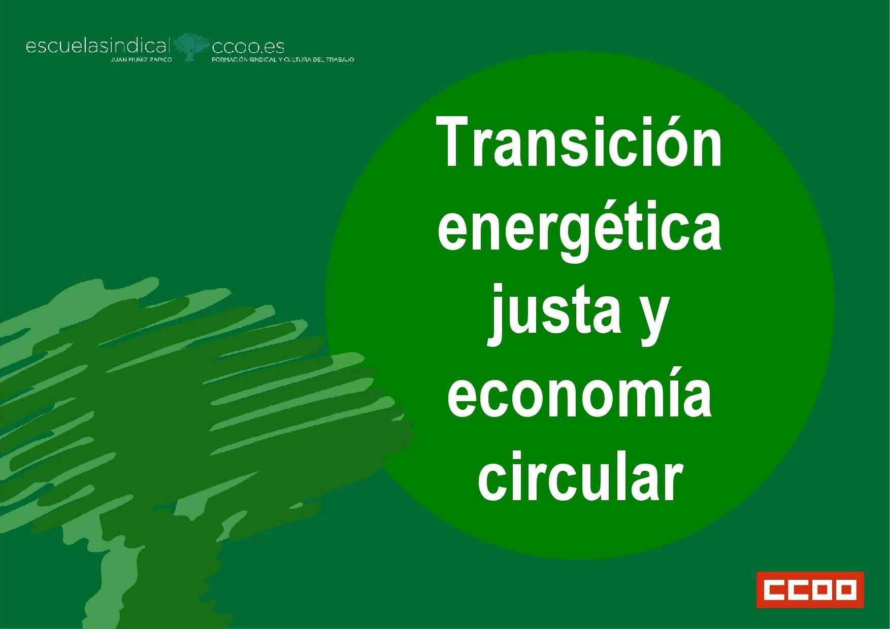 Transición energética justa y economía circular